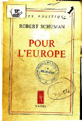 "Robert Schuman : ""Pour l'Europe"""