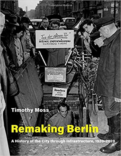 Timoty Moss - Remaking Berlin