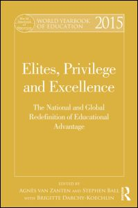 Elites, Privileges and Excellence (2015) ISBN 978-1-138-78642-4