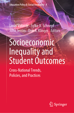 Socioeconomic Inequality and Student Outcomes: Cross-National Trends, Policies, and Practices. Springer Press