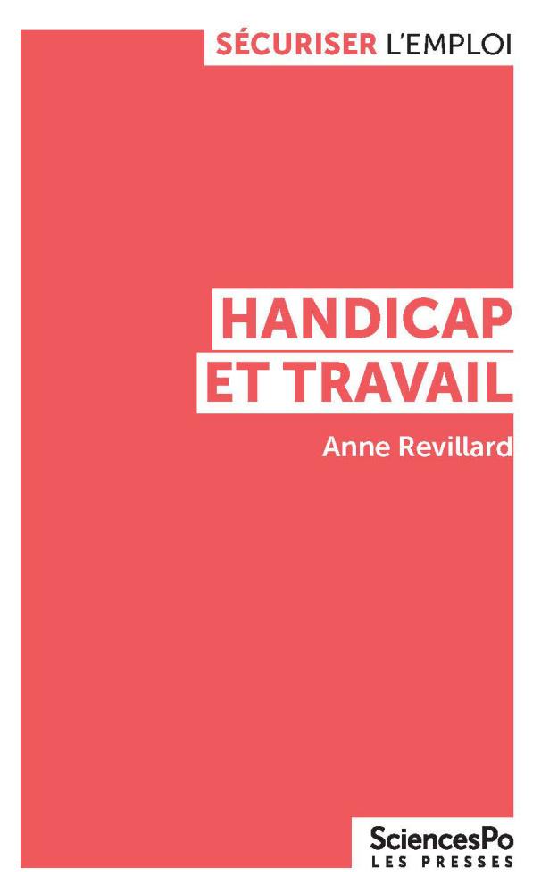 Handicap et travail - Presses de Sciences Po - 2019