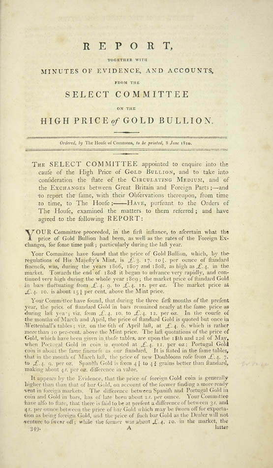 House of Commons Select Committee reports on the price of gold bullion - 1810. Source : Shapero Rare Books