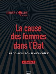 La cause des femmes dans l'État  Une comparaison France-Québec