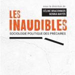 Les inaudibles, sociologie politique des précaires. Presses de Sciences Po