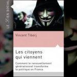 Les citoyens qui viennent Comment le renouvellement générationnel transforme la politique en France Vincent Tiberj