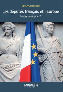 Les députés français et l'Europe. Tristes hémicycles ?, Presses de Sciences Po