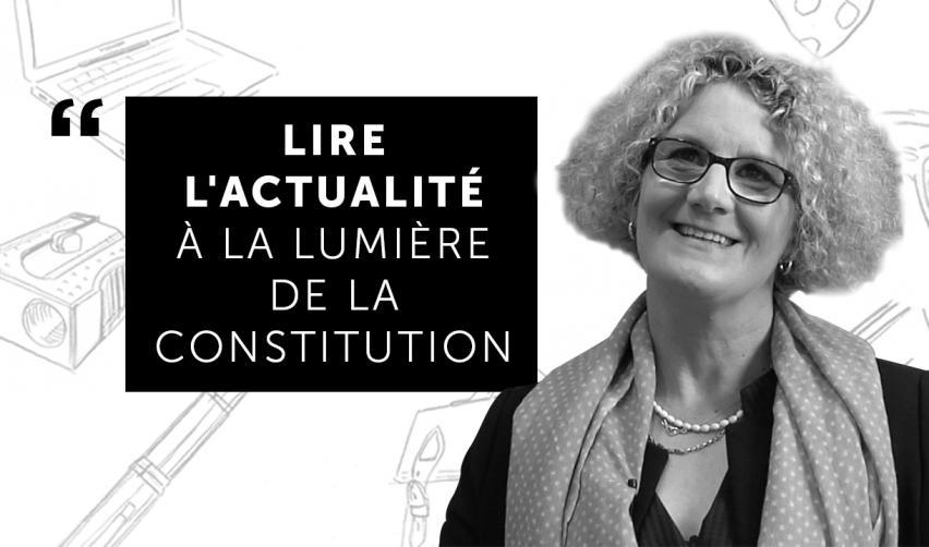 """""""Lire l'actualité à la lumière de la constitution"""""""