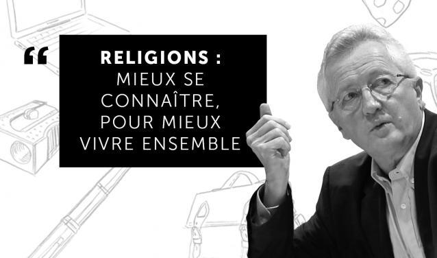 Religions : mieux se connaître pour mieux vivre ensemble