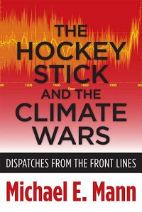 The Hockey Stick and the Climate Wars -Michael Mann